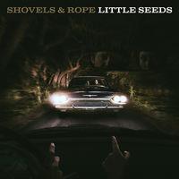 Shovels & Rope - Little Seeds [Translucent Red Vinyl]
