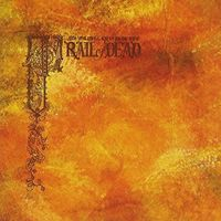 ...And You Will Know Us By The Trail Of Dead - Source Tags & Codes: Expanded 15th Anniversary Edition [2LP]