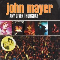 John Mayer - Any Given Thursday (Live) (Gold Series) (Aus)