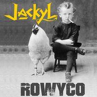 Jackyl - Rowyco [Vinyl]