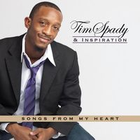 Tim Spady & Inspiration - Songs From My Heart