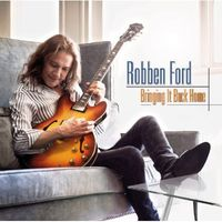 Robben Ford - Bringing It Back Home [Import]