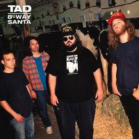 Tad - 8-Way Santa [Deluxe Edition Remastered Vinyl]