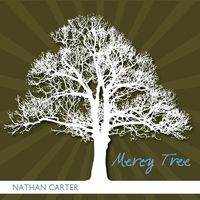Nathan Carter - Mercy Tree