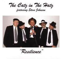 Catz In The Hatz - Resilience