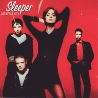 Sleeper - Greatest Hits [Import]