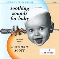 Raymond Scott - Soothing Sounds For Baby, Vol. 2