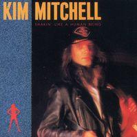 Kim Mitchell - Shakin' Like A Human Being