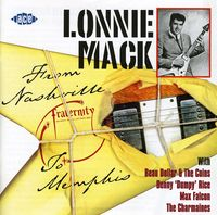 Lonnie Mack - From Nashville To Memphis [Import]