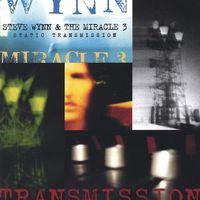 Steve Wynn - Static Transmission