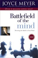 Joyce Meyer - Battlefield of the Mind: Winning the Battle in Your Mind