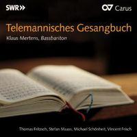 Klaus Mertens - Telemannisches Gesangbuch