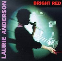 Laurie Anderson - Bright Red [Import]