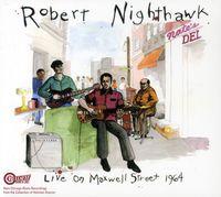 Robert Nighthawk - 1964-Live On Maxwell Street