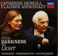 Catherine Hewgill / Ashkenazy,Vladimir - From Darkness To Light