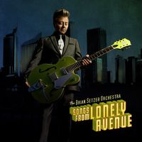 Brian Setzer - Songs from Lonely Avenue
