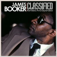 James Booker - Classified [Remixed and Expanded Edition]