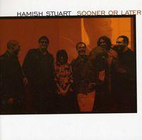 Hamish Stuart - Sooner or Later