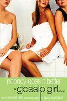 Von Cecily Ziegesar - Nobody Does It Better (A Gossip Girl Novel)