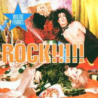Violent Femmes - Rock