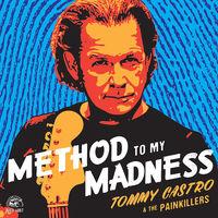 Tommy Castro - Method To My Madness [Blue Vinyl]