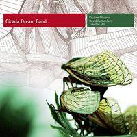 Pauline Oliveros - Cicada Dream Band