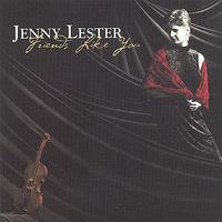 Jenny Lester - Friends Like You