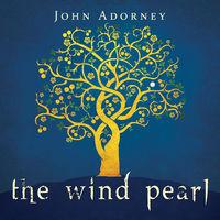 John Adorney - The Wind Pearl