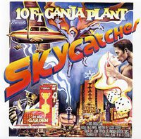 10 Ft. Ganja Plant - Skycatcher
