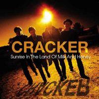 Cracker - Sunrise in the Land of Milk & Honey