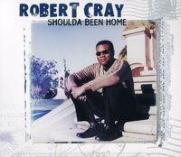 The Robert Cray Band - Shoulda Been Home