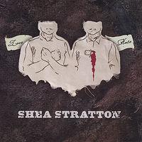 Shea Stratton - Love/Hate