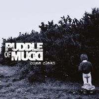 Puddle Of Mudd - Come Clean (Hol)