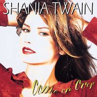 Shania Twain - Come On Over [2 LP]