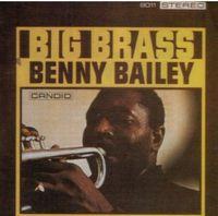 Benny Bailey - Big Brass