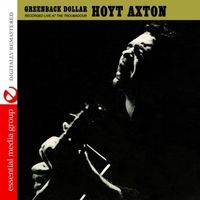 Hoyt Axton - Greenback Dollar: Recorded Live at the Troubadour