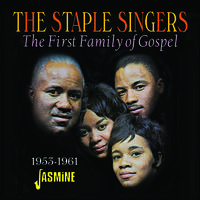 The Staple Singers - First Family Of Gospel 1953-1961 (Uk)