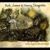 Bob James - In The Chapel In The Moonlight