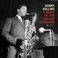 Sonny Rollins - Night At The Village Vanguard (Bonus Tracks) [180 Gram]