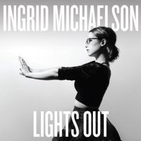 Ingrid Michaelson - Lights Out [LP]