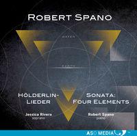 Robert Spano - Robert Spano: Holderlin-Lieder & Sontata