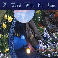 William Zeitler - World with No Tears