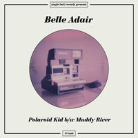 Belle Adair - Polaroid Kid