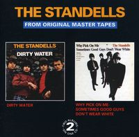 The Standells - Dirty Water-Why Pick On Me-Sometimes Good Guys Don [Import]