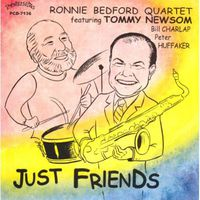 Ronnie Bedford - Just Friends