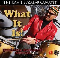 Kahil Elzabar - What It Is
