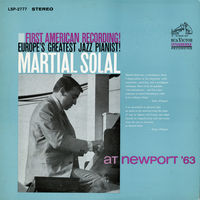 Martial Solal - Martial Solal At Newport 63