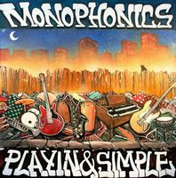 Monophonics - Playin & Simple