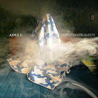 Adult - Detroit House Guests [Import Vinyl]