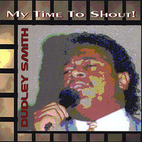 Dudley Smith - My Time to Shout